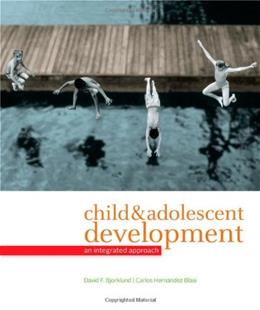 Child and Adolescent Development: An Integrated Approach 1 9780495095637
