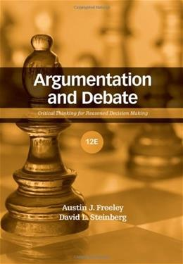 Argumentation and Debate, by Freeley, 12th Edition 9780495095903