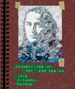 Foundations of Art and Design, by Fichner-Rathus 9780495102625