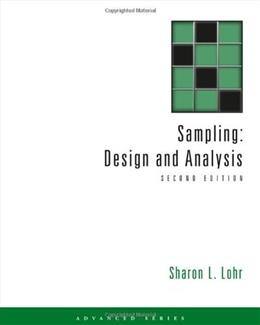Sampling: Design and Analysis (Advanced Series) 2 9780495105275