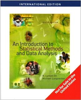 Introduction to Statistical Methods and Data Analysis, by Ott, 6th INTERNATIONAL EDITION 9780495109143