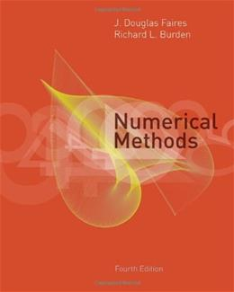 Numerical Methods, by Faires, 4th Edition 9780495114765