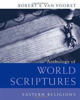 Anthology of World Scriptures: Eastern Religions, by Voorst 9780495170600