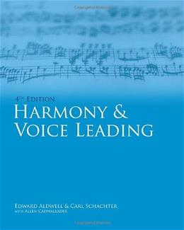 Harmony And Voice Leading, by Aldwell, 4th Edition 9780495189756