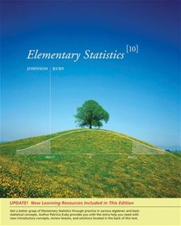 Elementary Statistics, by Johnson, 10th Edition 9780495386940