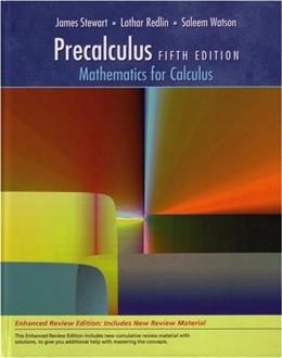 Precalculus: Mathematics for Calculus, by Stewart, 5th Enhanced Review Edition 5 PKG 9780495392767