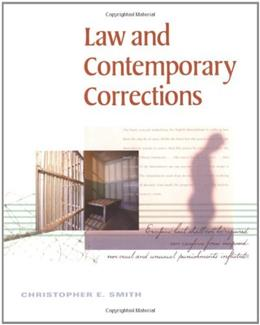 Law and Contemporary Corrections, by Smith 9780495500421