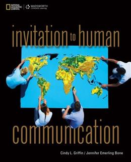 Invitation to Human Communication, by Griffin 9780495501961