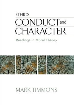 Conduct and Character: Readings in Moral Theory 6 9780495502371
