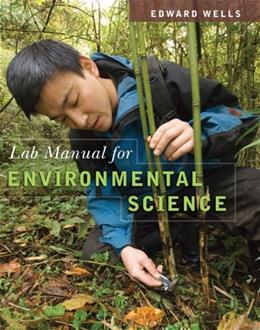 Environmental Science, by Wells 9780495560241