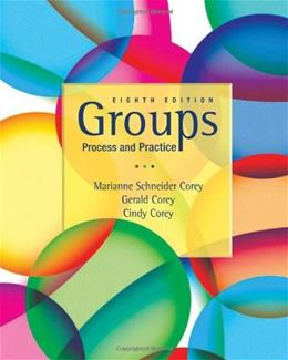 Groups Process and Practice, 8th Edition 9780495600763