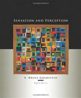 Sensation and Perception, 8th Edition 8 w/CD 9780495601494