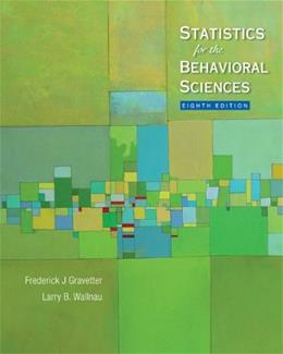Statistics for the Behavioral Sciences, by Gravetter, 8th Edition, Study Guide 9780495602965