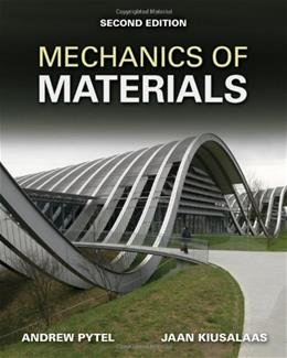 Mechanics of Materials, by Pytel, 2nd Edition 2 w/CD 9780495667759