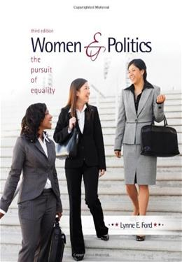Women and Politics: The Pursuit of Equality 3 9780495802662