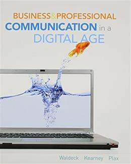 Business and Professional Communication in a Digital Age (New 1st Editions in Communication Studies) 9780495807988