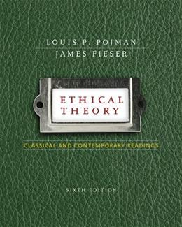 Ethical Theory: Classical and Contemporary Readings 6 9780495808770