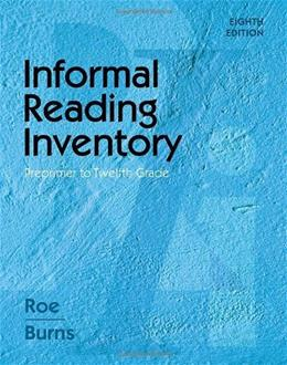 Informal Reading Inventory: Preprimer to Twelfth Grade (What's New in Education) 8 9780495808947