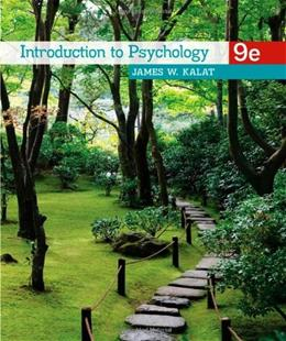Introduction to Psychology, by Kalat, 9th Edition 9780495810766