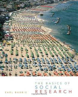 Basics of Social Research, by Babbie, 5th Edition 9780495812241