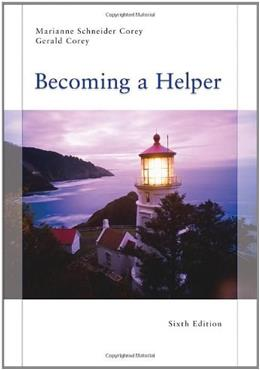 Becoming a Helper, 6th Edition (Introduction to Human Services) 9780495812265