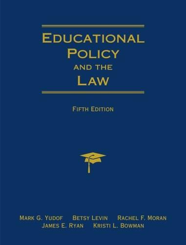 Educational Policy and the Law, by Yodof, 5th Edition 9780495813163