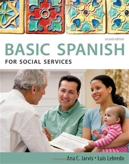 Basic Spanish for Social Services, by Jarvis, 2nd Edition 9780495902645