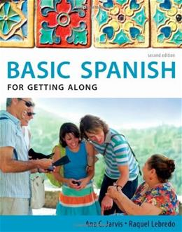 Basic Spanish: For Getting Along, by Jarvis, 2nd Edition, Worktext 2 w/CD 9780495902676
