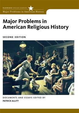 Major Problems in American Religious History, by Allitt, 2nd Edition 9780495912439
