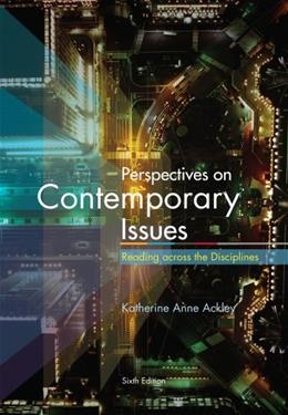 Perspectives on Contemporary Issues, by Ackley, 6th Edition 9780495912927