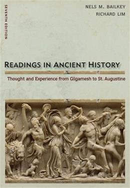 Readings in Ancient History, by Bailkey, 7th Edition 9780495913030