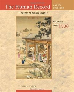 Human Record: Sources of Global History, by Andra, 7th Edition, Volume II: Since 1500 9780495913085