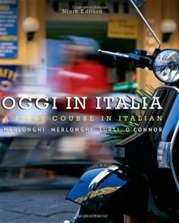 Oggi In Italia: A First Course in Italian (World Languages) 9 9780495913399