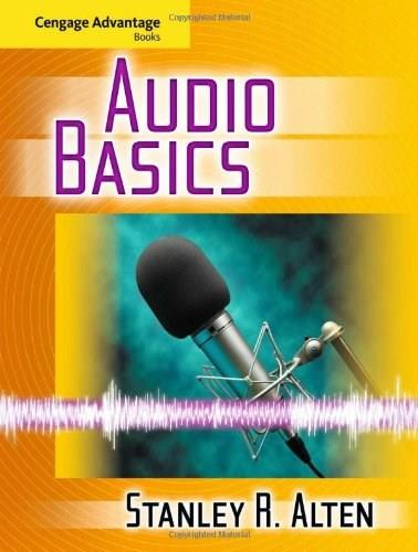 Audio Basics, by Alten, Cengage Advantage Edition 9780495913566