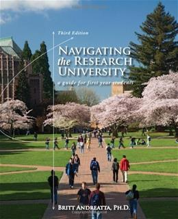 Navigating the Research University: A Guide for First-Year Students (Textbook-specific CSFI) 3 9780495913788