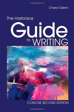 Harbrace Guide to Writing, Concise, by Glenn, 2nd Edition 9780495913993