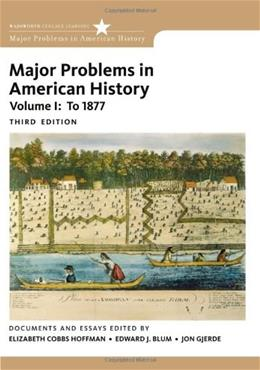 Major Problems in American History, 4th Edition, Volume I 3 9780495915133