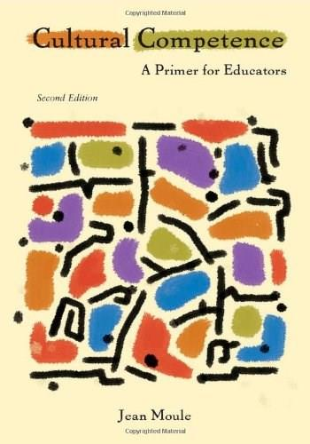 Cultural Competence: A Primer for Educators, by Moule, 2nd Edition 9780495915294