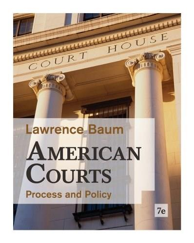 American Courts: Process and Policy 7 9780495916376