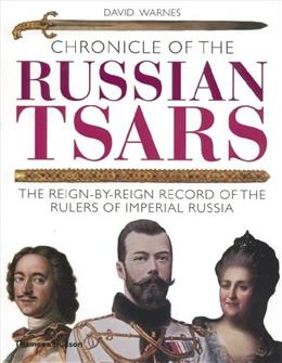 Chronicle of the Russian Tsars (The Chronicles Series) 1 9780500288283