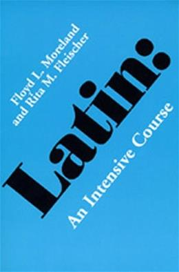 Latin: An Intensive Course, by Moreland 9780520031838