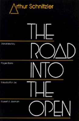 Road into the Open, by Schnitzler 9780520077744