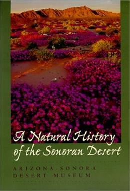 Natural History of the Sonoran Desert, by Phillips 9780520219809