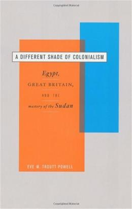 Different Shade of Colonialism, by Powell 9780520233171