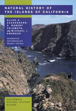 Natural History of the Islands of California (California Natural History Guides) 9780520239180