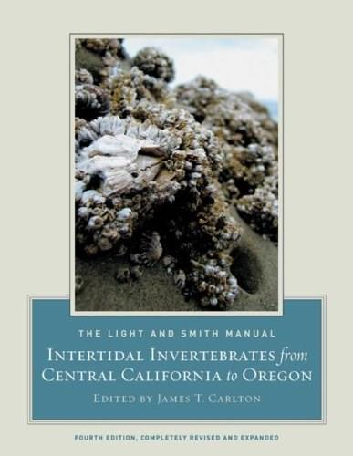 Light and Smith Manual: Intertidal Invertebrates from Central California to Oregon, by Carlton, 4th Edition 9780520239395