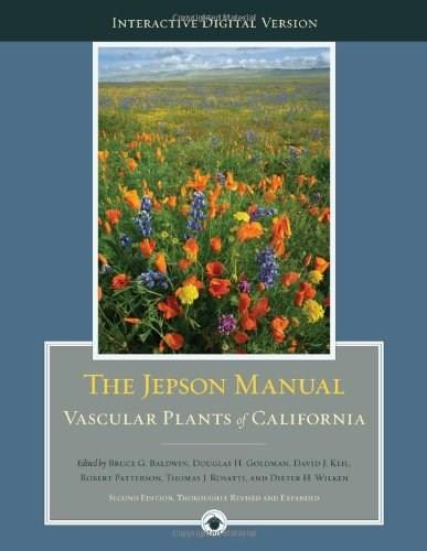 Jepson Manual: Vascular Plants of California, by Baldwin, 2nd Edition 9780520253124