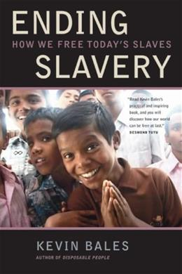 Ending Slavery: How We Free Today