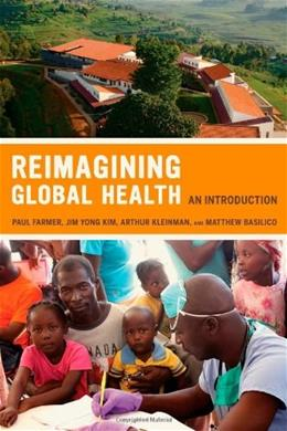 Reimagining Global Health: An Introduction, by Farmer 9780520271999