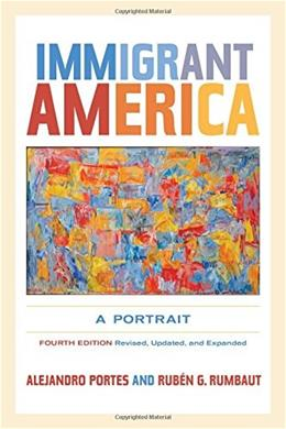 Immigrant America: A Portrait, by Portes 9780520274020